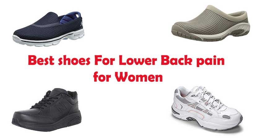Best Shoes For Lower Back Pain for