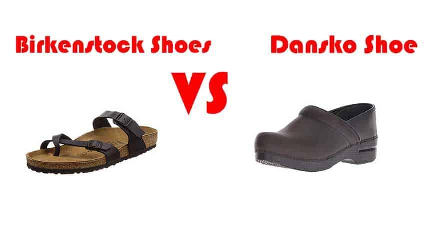 f4a53fff2b Dansko VS Birkenstock Shoes - ComfortFootwear