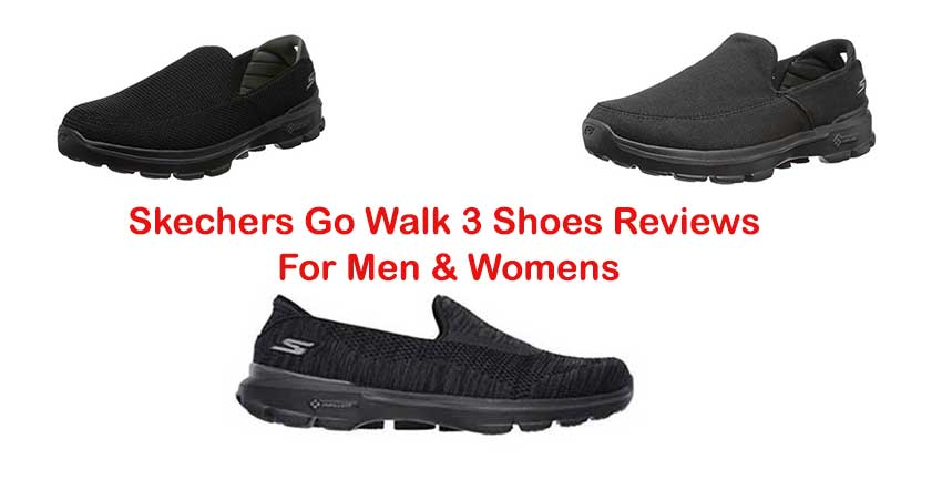 Skechers Go Walk 3 Shoes Reviews