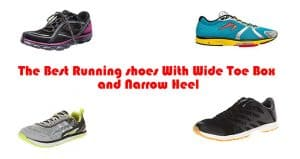 The Best Running shoes With Wide Toe Box and Narrow Heel
