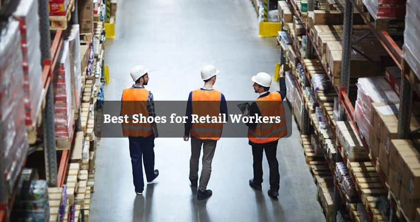 Best Shoes for Retail Workers